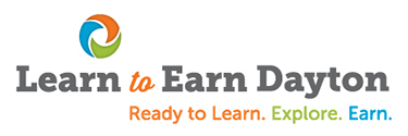 Learn to Earn Dayton. Ready to learn. Explore. Earn